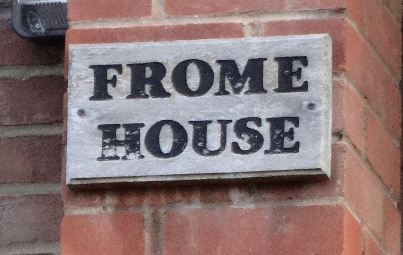 Frome House